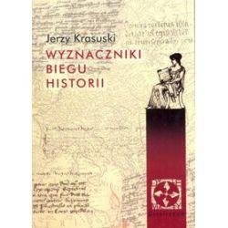 Wyznaczniki biegu historii - Jerzy Krasuski