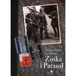 Zośka i Parasol - Aleksander Kamiński