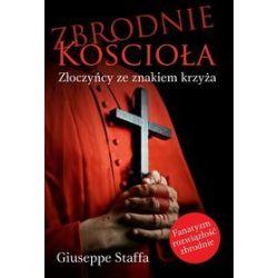 Zbrodnie Kościoła - Giuseppe Staffa