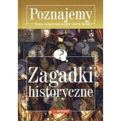 Zagadki historyczne. Poznajemy - Beata Jankowiak-Konik, Jacek Konik
