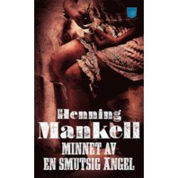 Minnet av en smutsig ängel - Henning Mankell - Pocket