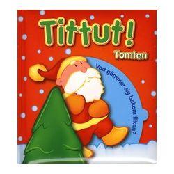 Tittut! Tomten - M H Ekwurtzel - Bok (9789174017915)