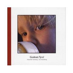 Godnatt Tyra! - Alexander Holmberg - Bok (9789185827084)