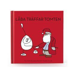 Låba Träffar Tomten - Tua Holm, Joanna Romell - Bok (9789197956918)