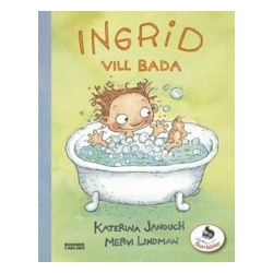 Ingrid vill bada - Katerina Janouch - Bok (9789163873737)