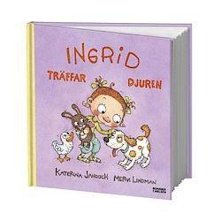Ingrid träffar djuren - Katerina Janouch - Bok (9789163867149)