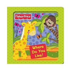 Fisher-Price Where Do You Live? - Fisher-Price - Bok (9781849587112)