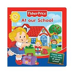 Fisher-Price At Our School - Fisher-Price - Bok (9781849587150)
