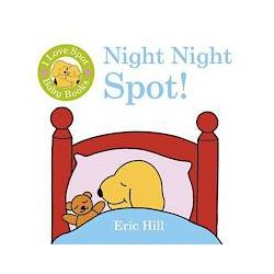I Love Spot Baby Books: Night Night Spot - Eric Hill - Bok (9780723271642)
