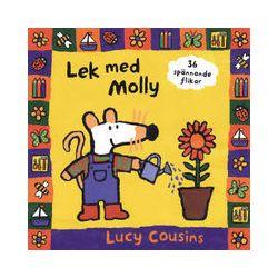 Lek Med Molly : 36 Spännande Flikar - Lucy Cousins - 9789127085565