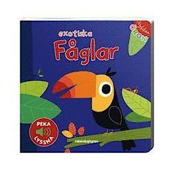 Nyfikna öron - Exotiska fåglar - Peka - Lyssna - Marion Billet - Bok (9789129692761)