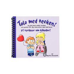 Vi tecknar om känslor! : en bok med enkla tecken och gester för dig som pratar med små barn - Anette Grundahl - Bok (9789186043056)