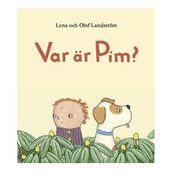 Var är Pim? - Lena Landström - Bok (9789187027468)