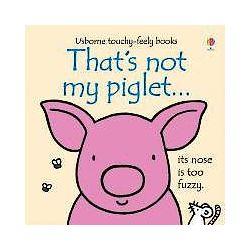 That's Not My Piglet - Fiona Watt - Bok (9781409570523)