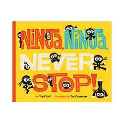 Ninja, Ninja, Never Stop! - Todd Tuell - Bok (9781419710278)