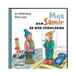 Moa och Samir : de nya stövlarna - Siv Widerberg - Bok (9789129685305)