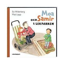 Moa och Samir i lekparken - Siv Widerberg - Bok (9789129685299)
