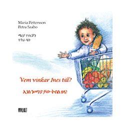 Vem vinkar Ines till? = Inas nemanya caw tebel zala? - Maria Pettersson - Bok (9789186899547)