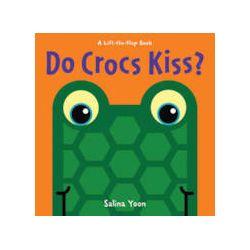 Do Crocs Kiss? - Salina Yoon - Bok (9781402789557)