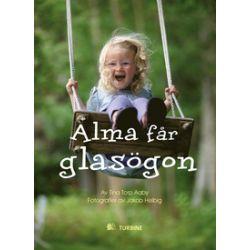 Alma får glasögon - Tina Torp Aaby - Bok (9789174430691)
