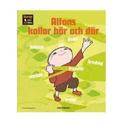 Alfons kollar här och där - Sofia Hahr - Bok (9789129677591)