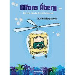 Alfons Åberg - De tre första berättelserna - Gunilla Bergström - Bok (9789129689662)