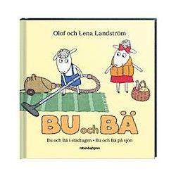 Bu och Bä : Bu och Bä i städtagen/Bu och Bä på sjön - Olof Landström, Lena Landström - Bok (9789129685565)