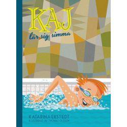 Kaj lär sig simma - Katarina Ekstedt - Bok (9789176171462)