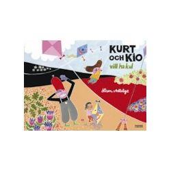Kurt och Kio vill ha kul - Lisen Adbåge - Bok (9789163870354)