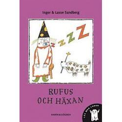 Rufus och häxan - Inger Sandberg, Lasse Sandberg - Bok (9789129669145)