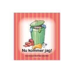 Nu kommer jag! - Iréne Johansson, Anneli Tisell - Bok (9789187465031)