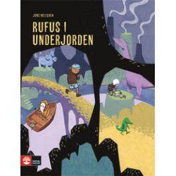 Rufus i underjorden - Jöns Mellgren - Bok (9789127120341)