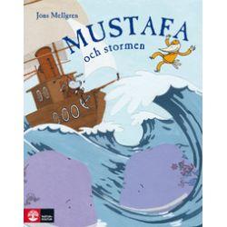 Mustafa och stormen - Jöns Mellgren - Bok (9789127099890)