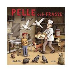 Pelle och Frasse - Jan Lööf - Bok (9789163842863)