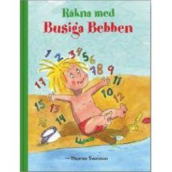 Räkna med Busiga Bebben - Thomas Svensson - Bok (9789163765018)