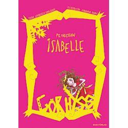 Prinsessan Isabelle gör hyss - Frida Lindgren Karlsson - Bok (9789187001369)