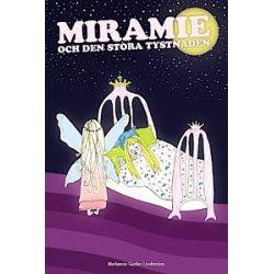 Miramie och den stora tystnaden - Marianne Gutler Lindström - Bok (9789188744296)