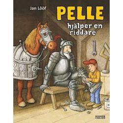 Pelle hjälper en riddare - Jan Lööf - Bok (9789163874529)