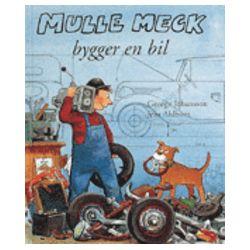 Mulle Meck bygger en bil - George Johansson, Jens Ahlbom - Bok (9789150211238)