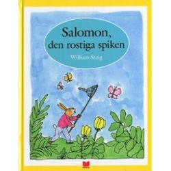 Salomon, den rostiga spiken - William Steig - Bok (9789172214903)
