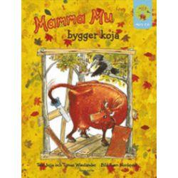 Mamma Mu bygger koja (med cd) - Jujja Wieslander, Tomas Wieslander, Sven Nordqvist - Bok (9789127088009)