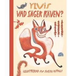 Vad säger räven? - Ylvis, Bård Ylvisåker, Vegard Ylvisåker, Christian Löchstöer - Bok (9789186825720)