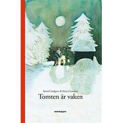 Tomten är vaken - Astrid Lindgren - Bok (9789129680935)