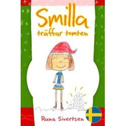 Smilla träffar tomten - Runa Sivertsen - E-bok (9789187227165)