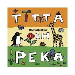 Titta och peka : djur och natur - Ellen Demerus - Bok (9789163829642)