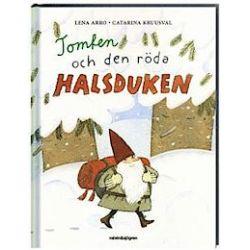 Tomten och den röda halsduken - Lena Arro - Bok (9789129690415)