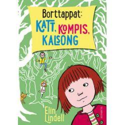 Borttappat : katt, kompis, kalsong - Elin Lindell - Bok (9789150116403)