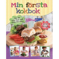 Min första kokbok : jag lär mig laga mat steg-för-steg - Sonia Moore - Bok (9789174017984)