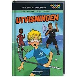 Joel spelar innebandy. Utvisningen - Åsa Oxenmyr - Bok (9789129689259)