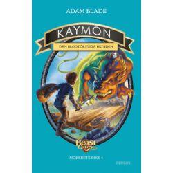 Kaymon - den blodtörstiga hunden - Adam Blade - Bok (9789150218961)